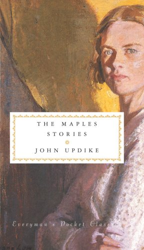 The Maples Stories (Everyman's Library POCKET CLASSICS)