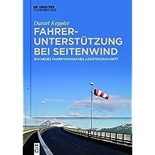 Fahrerunterstützung bei Seitenwind: Ein neues fahrdynamisches Assistenzkonzept