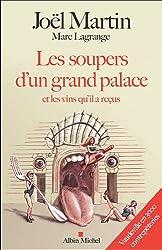 Les soupers d'un grand palace et les vins qu'il a reçus : Vaudeville en 3000 contrepèteries