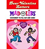 Dear Valentine Letters [With Sticker Sheet] (Mad Libs (Unnumbered Paperback)) Price, Roger ( Author ) Dec-28-2006 Paperback