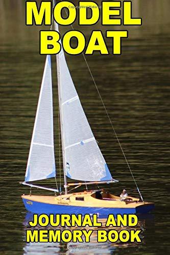 Model Boat: Journal and Memory Book por John Clark