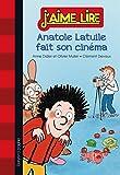 ANATOLE LATUILE FAIT SON CINEMA