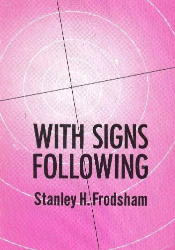 With Signs Following by Stanley H. Frodsham (1946-06-02)