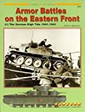 Armour Battles on the Eastern Front: The German High Tide 1941-1942 v. 1