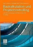 Baukalkulation und Projektcontrolling: unter Berücksichtigung der KLR Bau und der VOB von Egon Leimböck (27. September 2011) Gebundene Ausgabe