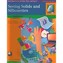 Seeing Solids and Silhouettes: 3-D Geometry (Investigations in Number, Data and Space, Grade 4) by Battista, Michael T., Clements, Douglas H. (1997) Paperback