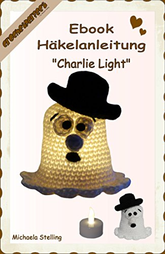 Häkelanleitung (036): Charlie Light (CrochetPerfect ()