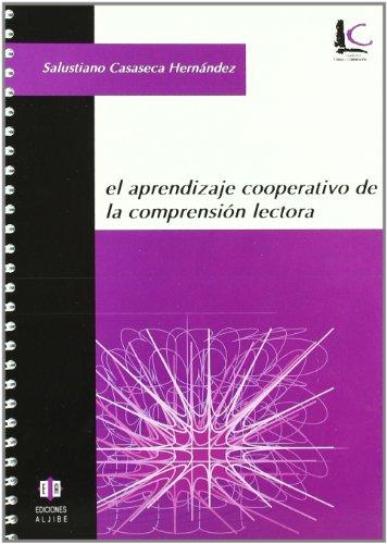 El aprendizaje cooperativo de la comprensión lectora (Cuadernos de lengua y comunicación) - 9788497002004