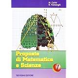 Proposte di matematica e scienze. Per la Scuola media: 1