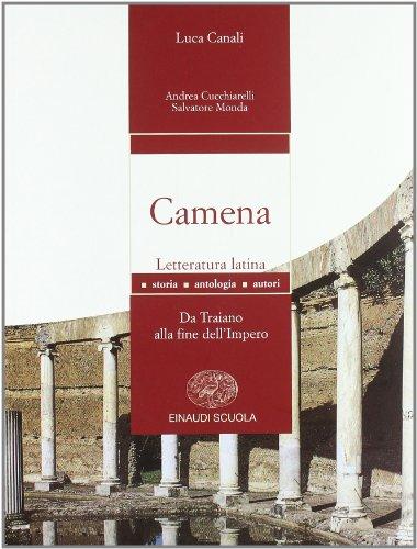 Camena. Letteratura latina. Per le Scuole superiori: 3