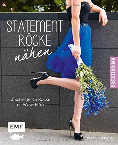Statement-Röcke nähen: 3 Schnitte, 15 Röcke -