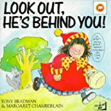 Look Out, He's Behind You! by Tony Bradman (1989-09-07)