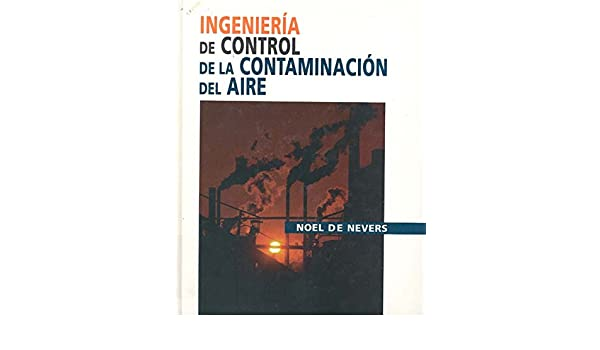 Buy Ingenieria de Control de La Contaminacion del Aire Book Online ...