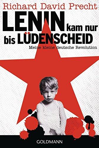 Buchseite und Rezensionen zu 'Lenin kam nur bis Lüdenscheid: Meine kleine deutsche Revolution' von Richard David Precht