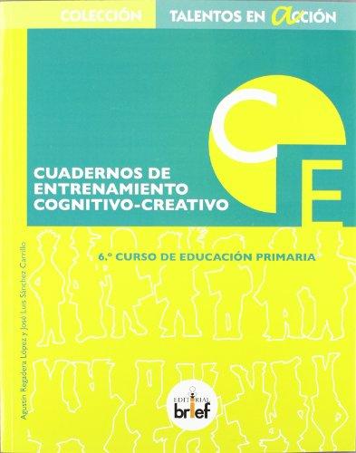 Cuaderno de entrenamiento cognitivo-creativo (6.º de Primaria) (Talentos en Acción) - 9788415204244 por Agustín Regadera López