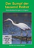 Tierwelt Europas - Vol. 05: Der Sumpf Der 1000 Reiher / Naturbeobachtungen In Ungarn