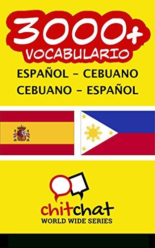 3000+ Español - Cebuano Cebuano - Español vocabulario por Jerry Greer