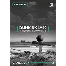 Dunkirk 1940, Through a German Lens (Camera on)
