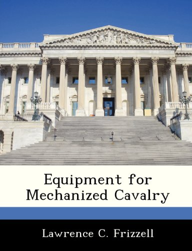 Equipment for Mechanized Cavalry