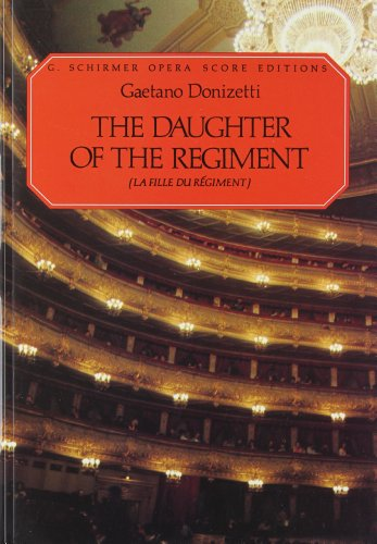 The Daughter of the Regiment (La Fille Du Regiment): Vocal Score