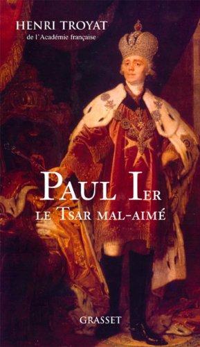 Paul 1er, le tsar mal-aimé (Documents Français)