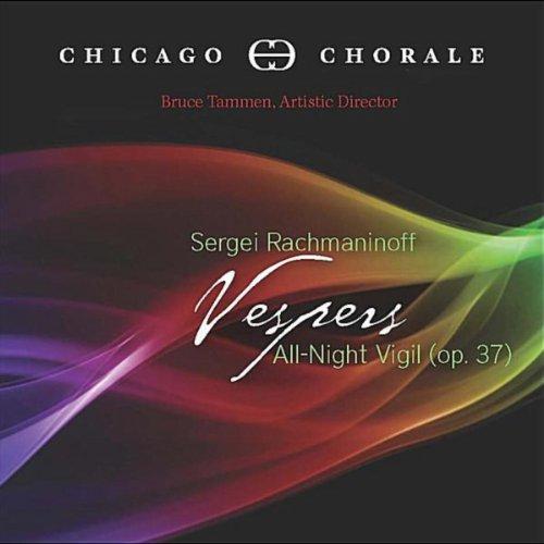 Rachmaninoff: Vespers - All Night Vigil (op. 37)