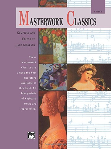 Masterwork Classics: Level 5 (Book/CD) +CD (Alfred Masterwork Editions)
