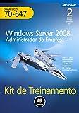 Kit de Treinamento MCITP (Exame 70-647): Windows Server 2008 - Administrador da Empresa (Microsoft) (Portuguese Edition)