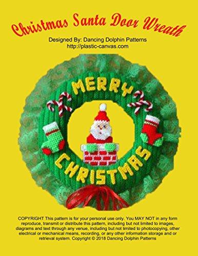 Christmas Santa Door Wreath: Plastic Canvas Pattern (English Edition) -