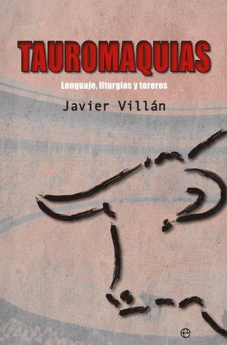 Tauromaquias por Javier Villán
