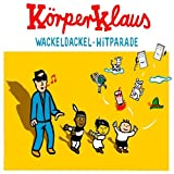 Körperklaus - Wackeldackel Hitparade