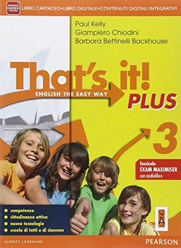 That's it! Plus. Con Fascicolo esame. Per la Scuola media. Con e-book. Con espansione online: 3