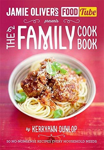 Jamie's Food Tube: The Family Cookbook (Jamie Olivers Food Tube)