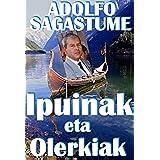 Ipuinak eta olerkiak (Basque Edition)