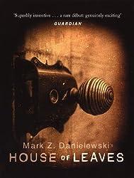 House Of Leaves by Mark Z Danielewski (2000-07-06)
