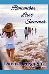 Remember Last Summer Paperback