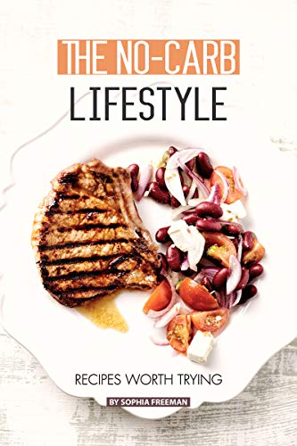 The No-Carb Lifestyle: Recipes worth Trying (English Edition) - Gluten Fast Food Free
