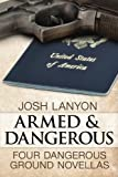 Armed and Dangerous: Four Dangerous Ground Novellas
