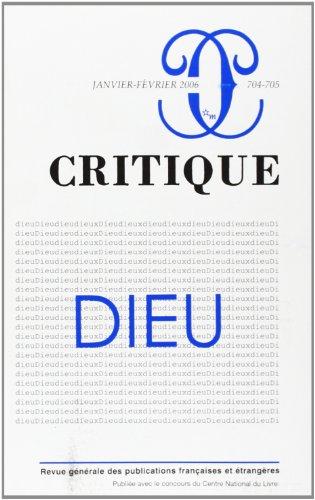 Critique, N° 704-705, Janvier- : Dieu par Pedro Cordoba
