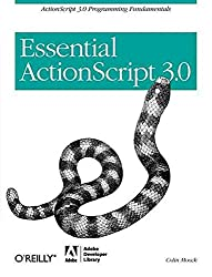 [(Essential ActionScript 3.0)] [By (author) Colin Moock] published on (July, 2007)