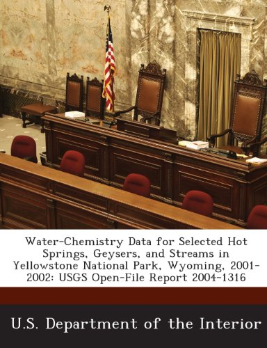 Hot Springs Yellowstone National Park (Water-Chemistry Data for Selected Hot Springs, Geysers, and Streams in Yellowstone National Park, Wyoming, 2001-2002: Usgs Open-File Report 2004-1316)