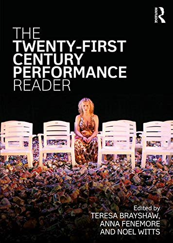 The Twenty-First Century Performance Reader