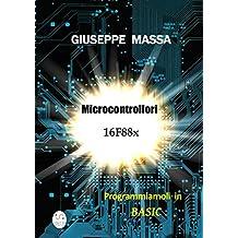 Microcontrollori 16F88x - Programmiamoli in Basic