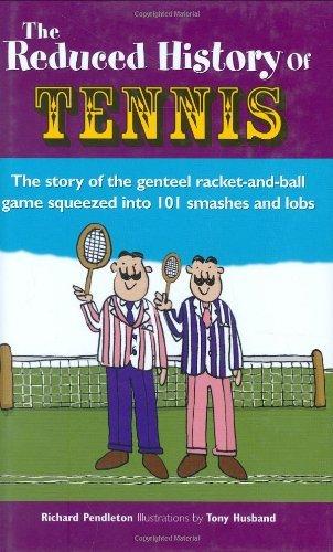 The Reduced History of Tennis by Richard Pendleton (4-Sep-2006) Hardcover par Richard Pendleton