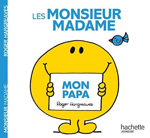 Mon papa par From Hachette Jeunesse