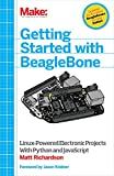 Image de Getting Started with BeagleBone: Linux-Powered Electronic Projects With Python and JavaScript