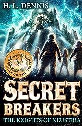 The Knights of Neustria: Book 3 (Secret Breakers)