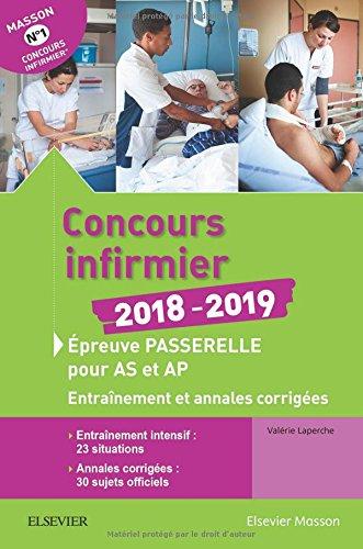 Concours infirmier 2018-2019. Épreuve passerelle pour aide-soignant et auxiliaire de puériculture: Entraînement et annales corrigées