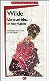 Un mari idéal - An Ideal Husband