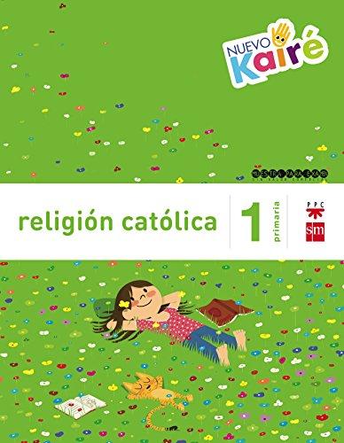 Religión católica 1 Primaria Nuevo Kairé